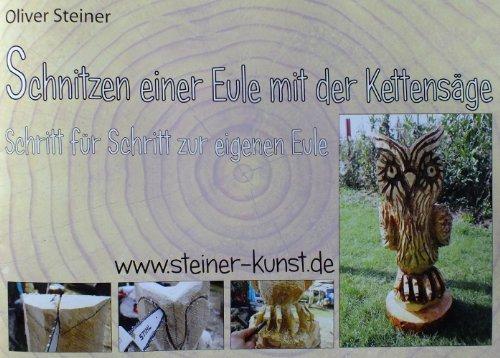 Schnitzen einer Eule mit der Kettensäge by Oliver Steiner(1. Juni 2013)