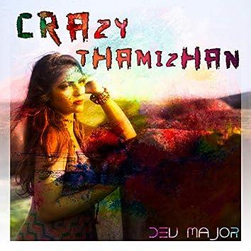 Crazy Thamizhan