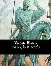 Vicente Blasco Ibanez, Best Novels