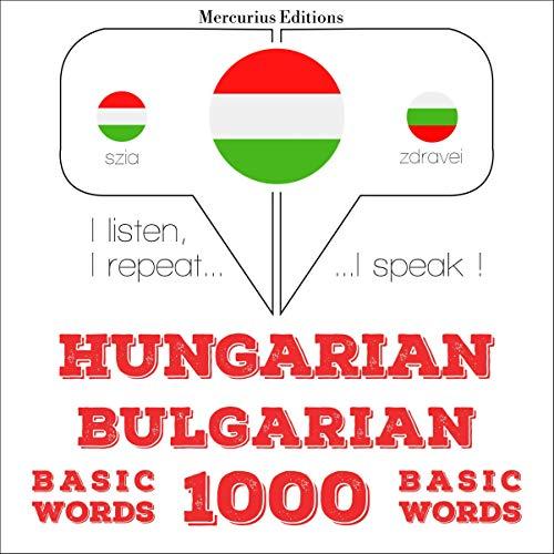 Hungarian – Bulgarian. 1000 basic words cover art
