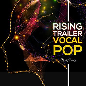 Rising Trailer Vocal Pop