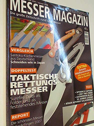 Messer Magazin Nr. 6 / 2007 Test: Spyderco Captain , CRKT Two-Timer, Leatherman Blast us. Gerber Legend, Zeitschrift rund ums Messer
