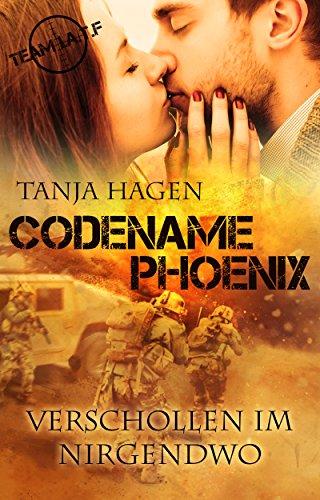 Codename Phoenix - Verschollen im Nirgendwo (Team I.A.T.F. 10)
