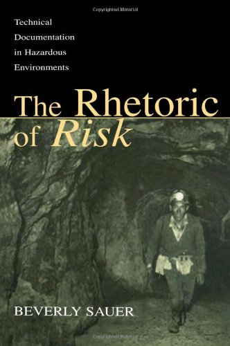 Compare Textbook Prices for The Rhetoric of Risk: Technical Documentation in Hazardous Environments Rhetoric, Knowledge, and Society Series 1 Edition ISBN 9780805836851 by Sauer, Beverly A.