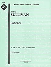 Patience (Act I, Duet: Long years ago): Cello part (Qty 4) [A3747]