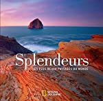 Splendeurs - Les plus beaux paysages du monde de Susan Tyler Hitchcock