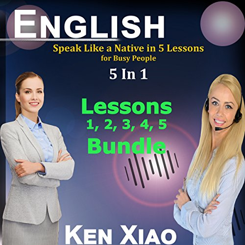 Couverture de English: Speak Like a Native in 5 Lessons for Busy People, 5 in 1