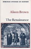 The Renaissance (Seminar Studies in History)