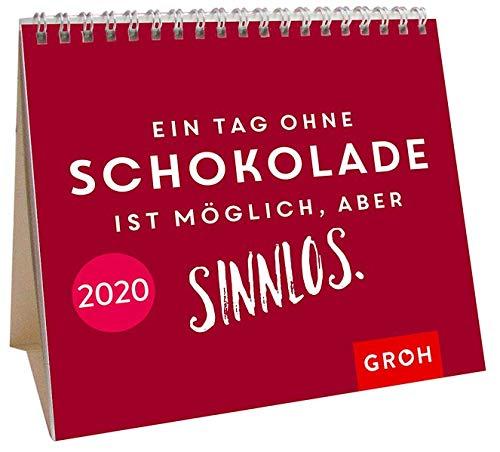 Ein Tag ohne Schokolade ist möglich, aber sinnlos 2020: Mini-Monatskalender
