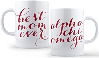 AXO Alpha Chi Omega Best Mom Ever Mug Sorority Coffee Mug