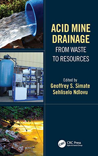 Acid Mine Drainage: From Waste to Resources