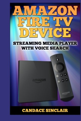 Amazon Fire TV Device: Streaming Media Player With Voice Search
