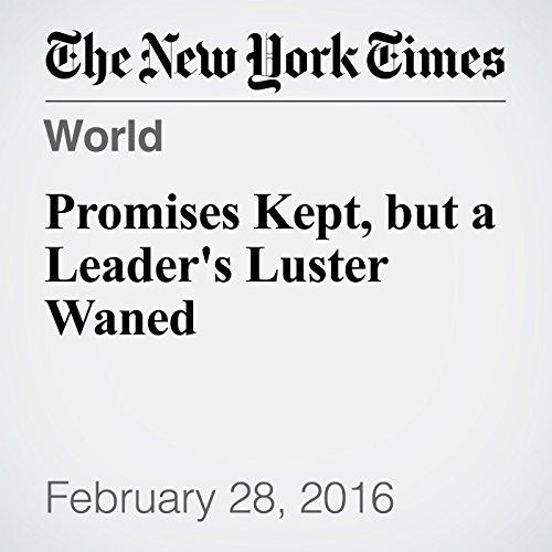 Promises Kept, but a Leader's Luster Waned cover art