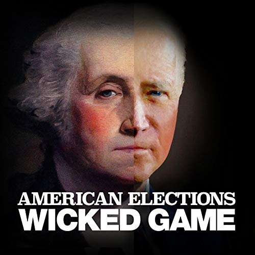 American Elections: Wicked Game (Ad-free) Podcast By Airship / Wondery cover art
