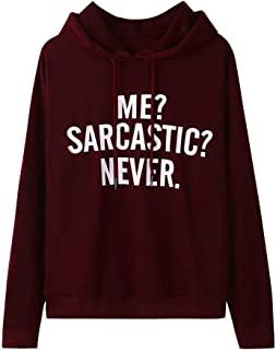Swyss Autumn Hoodies Sweatshirt,Womens ME? Sarcastic? Never Letter Printed Long Sleeve Pullover Casual Tops Blouse