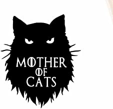Mother of Cats Funny Game of Thrones Decal Vinyl Sticker|Cars Trucks Vans Walls Laptop| Black |5.5 x 4.75 in|CCI1522