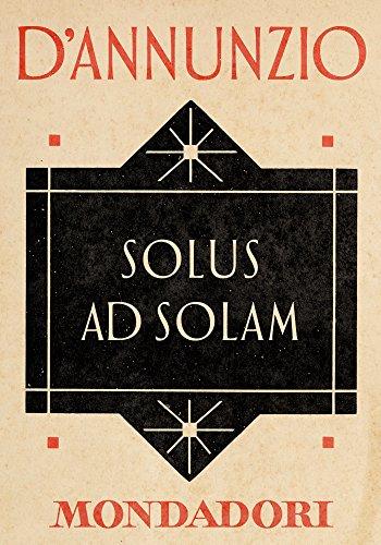 Solus ad solam (e-Meridiani Mondadori) (I Meridiani)