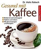 51qu3tvMiVL. SL160  - Kaffee - ist er gesund oder ungesund?