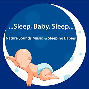 Nature Sounds Music for Sleeping Babies