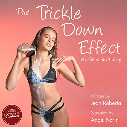 The Trickle Down Effect audiobook cover art