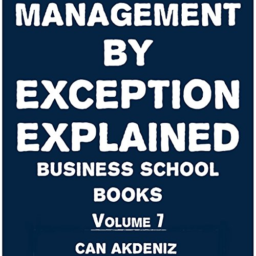 Management by Exception Explained audiobook cover art