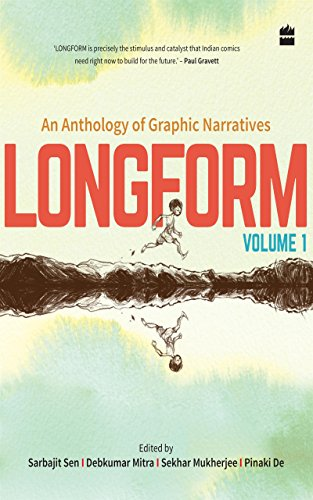 Longform: An Anthology of Graphic Narratives (English Edition)