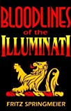Blood Lines of the Illuminati by Fritz Springmeier (1998-11-03)