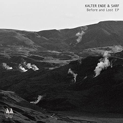 Kalter Ende & Sarf