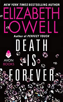 Death Is Forever by [Elizabeth Lowell]