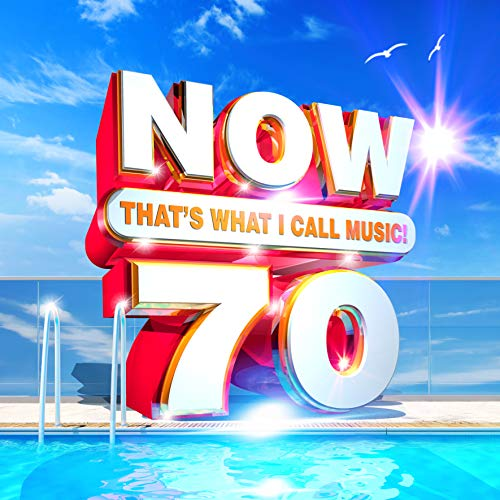 Now 70: That s What I Call Music