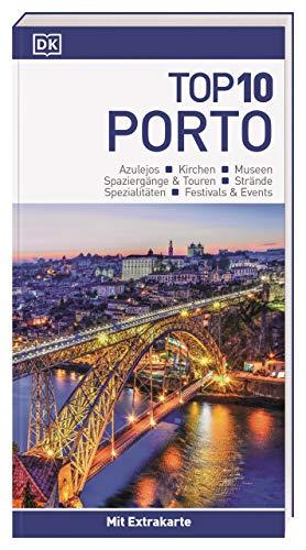 Top 10 Reiseführer Porto: mit Extra-Karte und kulinarischem Sprachführer zum Herausnehmen