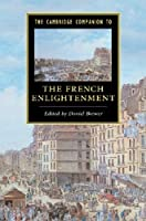 The Cambridge Companion to the French Enlightenment (Cambridge Companions to Literature) by Unknown(2014-10-27)