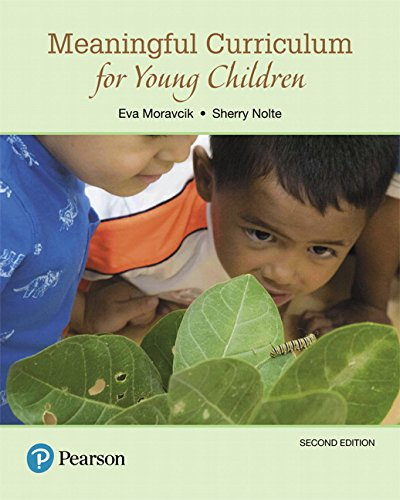 Meaningful Curriculum for Young Children, with Enhanced Pearson eText -- Access Card Package (What's New in Early Childh