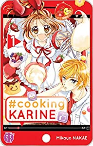 #Cooking Karine Edition simple Tome 1