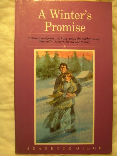 A Winter's Promise (Never Miss a Sunset, Pioneer Family Series, Book 1) Paperback – July, 1988