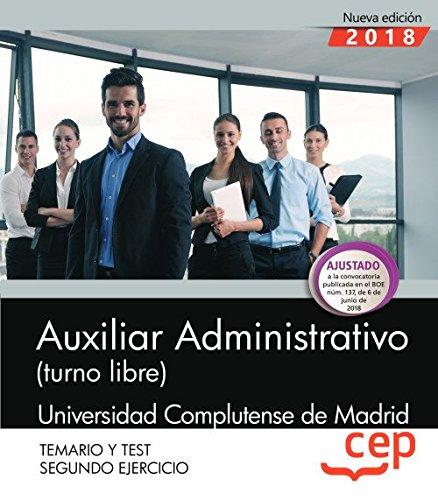 Auxiliar Administrativo (turno libre). Universidad Complutense de Madrid. Segundo ejercicio. Temario y Test