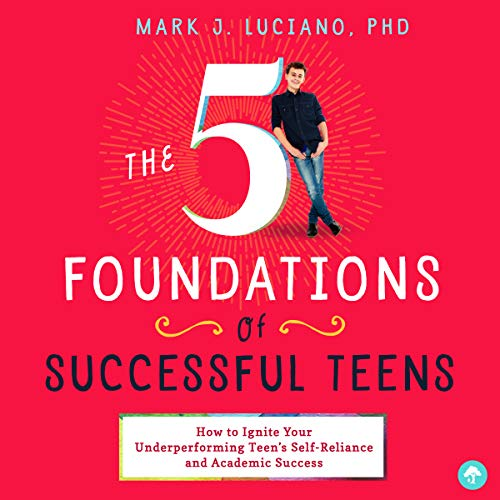 The 5 Foundations of Successful Teens audiobook cover art