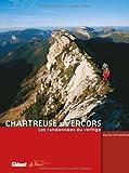 Chartreuse - Les randonnées du vertige