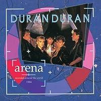 Arena by Duran Duran (2004-04-12)