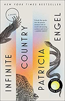 Infinite Country: A Novel by [Patricia Engel]