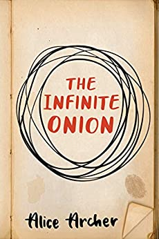 The Infinite Onion by [Alice Archer]