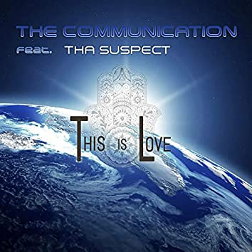 This Is Love (feat. Tha Suspect)