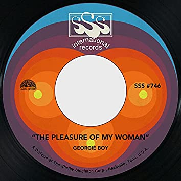 The Pleasure of My Woman / You'd Better Quit It