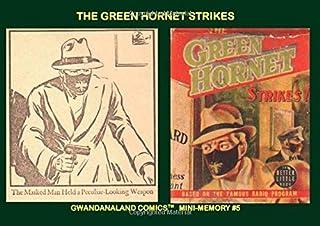 The Green Hornet Strikes: Gwandanaland Comics Mini-Memory #5 --- The Radio Hero Jumps to the Printed Page!