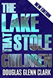 The Lake That Stole Children