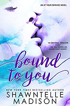Bound to You (At Your Service Book 1) by [Shawntelle Madison]