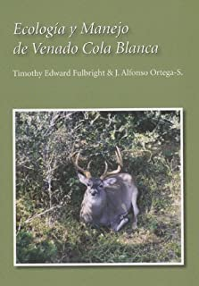 Ecolog?-a y Manejo de Venado Cola Blanca (Perspectives on South Texas, sponsored by Texas A&M University-Kingsville) by Timothy Edward Fulbright (2007-06-30)