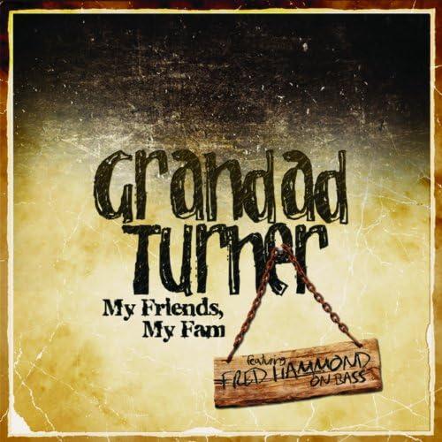 Grandad Turner feat. Fred Hammond