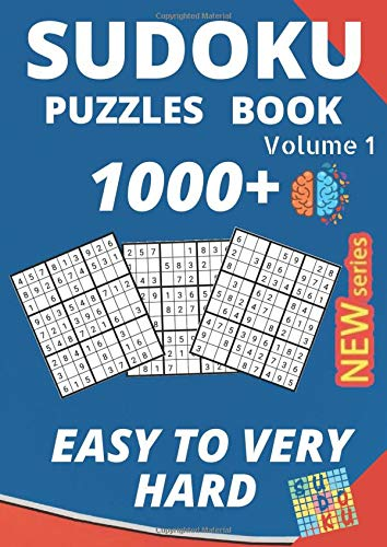 Sudoku Puzzles book Volume 1 1000+ Easy to Very Hard: 1000+ Sudoku Puzzles book with Easy - Medium - Hard - Very Hard Level volume 1 with solution (Brain Games) For Adult & kids new Series