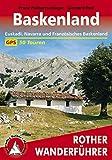Baskenland: Euskadi, Navarra und Französisches Baskenland. 50 Touren. Mit GPS-Tracks (Rother Wanderführer) (German Edition)